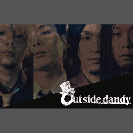 Outside dandy 1st EP リリースツアー<br />